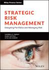Strategic Risk Management: Designing Portfolios and Managing Risk (Wiley Finance) Cover Image