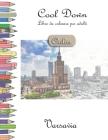 Cool Down [Color] - Libro da colorare per adulti: Varsavia Cover Image