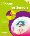 iPhone for Seniors in Easy Steps: Covers IOS 11 Cover Image