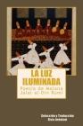 La luz iIuminada: Poesia de Jalal al-Din Rumi Cover Image