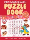 Kid's Word Search Puzzle Book: Fun Puzzles for Kids Ages 8 and Up Cover Image
