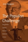 The Populist Challenge: Political Protest and Ethno-Nationalist Mobilization in France (Berghahn Monographs in French Studies #1) Cover Image