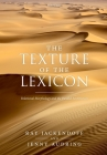 The Texture of the Lexicon: Relational Morphology and the Parallel Architecture Cover Image