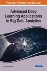 Advanced Deep Learning Applications in Big Data Analytics Cover Image