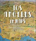Los Angeles in Maps Cover Image