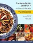 Implementacion del HACCP: Un Manual de Consulta Rapida: Como Administrar su Sistema de Seguridad Alimentaria Cover Image