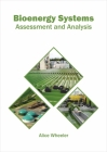 Bioenergy Systems: Assessment and Analysis Cover Image