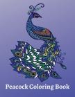 Peacock Coloring Book: Beautiful Peacock Coloring Book Cover Image