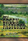In Green Pastures: A Frontier Novel Cover Image