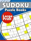 Sudoku Puzzle Books LARGE Print: Easy, Medium to Hard Level Puzzles for Adult Sulution inside Cover Image