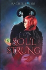 Soul-Strung (Stones of Power #2) Cover Image