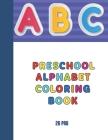 ABC preschool alphabet coloring book: My coloring book Cover Image