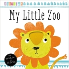 Babytown Touch and Feel: My Little Zoo Cover Image