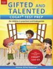Gifted and Talented Cogat Test Prep: Test Preparation Cogat Level 5/6; Workbook and Practice Test for Children in Kindergarten/Preschool Cover Image