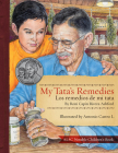 My Tata's Remedies / Los Remedios de Mi Tata Cover Image