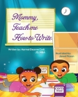 Mommy, teach me how to write Cover Image