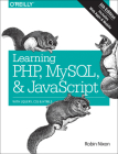 Learning Php, MySQL & JavaScript: With Jquery, CSS & Html5 Cover Image