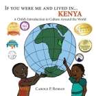 If You Were Me and Lived in ...Kenya: A Child's Introduction to Culture Around the World Cover Image