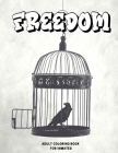Freedom: Adult Coloring Book for Inmates Cover Image