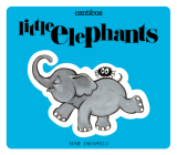 Little Elephants / Elefantitos: A Bilingual Lift-The-Flap Book (Canticos #2) Cover Image