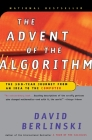 The Advent of the Algorithm: The 300-Year Journey from an Idea to the Computer Cover Image