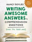Writing Awesome Answers to Comprehension Questions (Even the Hard Ones) Cover Image
