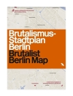 Brutalist Berlin Map Cover Image