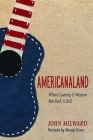 Americanaland: Where Country & Western Met Rock 'n' Roll (Music in American Life #1) Cover Image