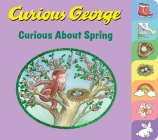Curious George Curious About Spring (tabbed board book) Cover Image