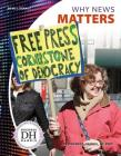 Why News Matters (News Literacy) Cover Image