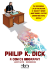 Philip K. Dick (NBM Comics Biographies) Cover Image