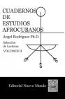 Cuadernos de Estudios Afrocubanos: Seleccion de Lecturas. Volumen II Cover Image