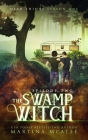 The Swamp Witch: Season One Episode Two (Dead Things #2) Cover Image