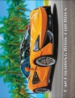 Car Coloring Book for Boys: The Perfect Coloring Book For Petrol Heads And Supercars Lovers, A Large Collection Of Supercars (Adult and Kids 12+ C Cover Image