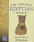 The Ancient Egyptian World (World in Ancient Times) Cover Image
