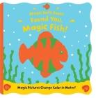 Found You, Magic Fish! (Magic Bath Books) Cover Image