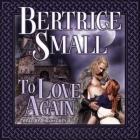 To Love Again Lib/E Cover Image