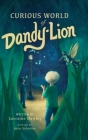 Curious World of Dandy-lion Cover Image