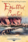 Embattled Capital: A Guide to Richmond During the Civil War (Emerging Civil War) Cover Image