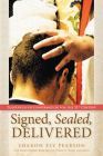 Signed, Sealed, Delivered: Theologies of Confirmation for the 21st Century Cover Image