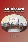 All Aboard: A School Board Gets on Track Cover Image