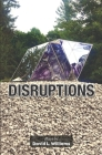 Disruptions: Plays by Cover Image