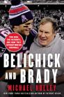 Belichick and Brady: Two Men, the Patriots, and How They Revolutionized Football Cover Image