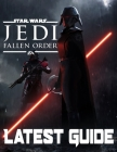 Star Wars Jedi Fallen Order-LATEST GUIDE: Walkthrough, Strategy, Tips and Tricks and A Lot More! Cover Image