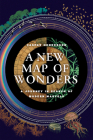 A New Map of Wonders: A Journey in Search of Modern Marvels Cover Image