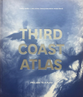 Third Coast Atlas: Prelude to a Plan Cover Image