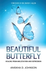 Beautiful Butterfly: Healing from Molestation and Depression Cover Image