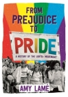 From Prejudice to Pride: A History of LGBTQ+ Movement Cover Image