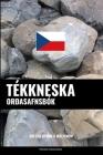 Tékkneska Orðasafnsbók: Aðferð Byggð á Málefnum Cover Image
