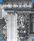 Downtown in Detail: Close-Up on the Historic Buildings of Los Angeles Cover Image
